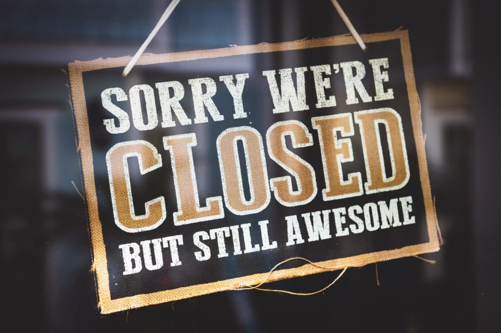 Sorry we are closed but still awsome